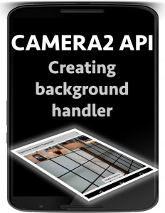 android camera2 api background handler
