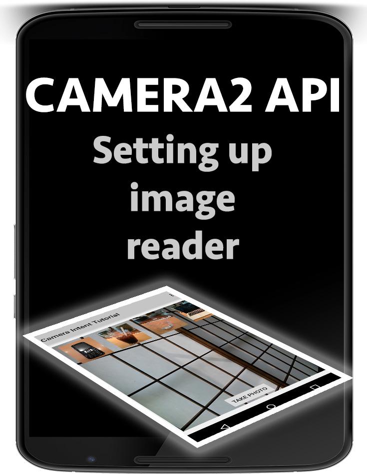 android camera2 api image reader - Nige's App Tuts