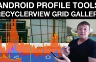 Profiling android recyclerview grid gallery