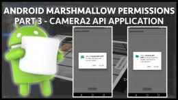 camera2 api to android marshmallow