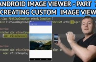 Android image viewer create custom image view